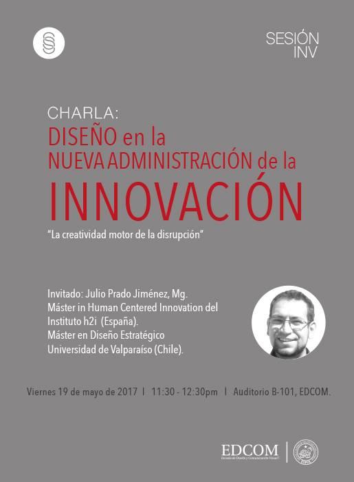 Charla: Diseño en la Nueva Administración de la Innovación