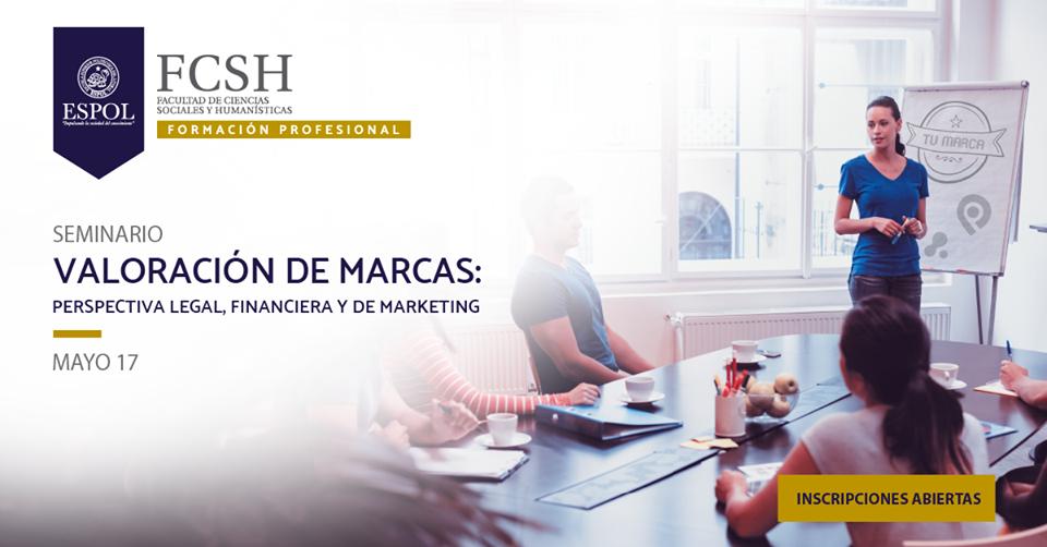 Seminario: Valoración de Marcas, perspectiva legal, financiera y de marketing