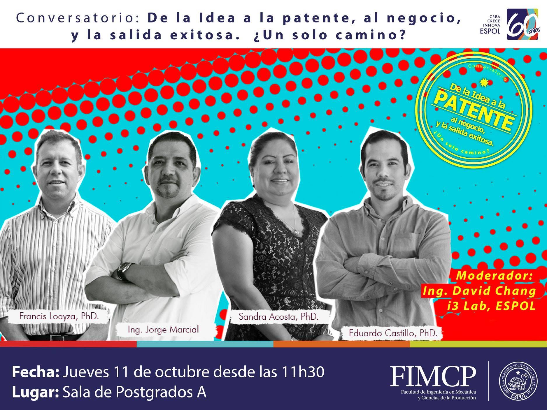 Conversatorio: De la idea a la patente, al negocio y a la salida exitosa
