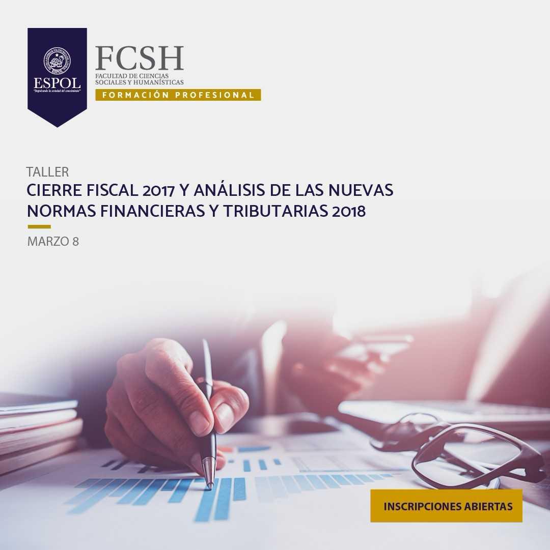 Taller: Cierre fiscal 2017 y análisis de las nuevas formas financieras y tributarias 2018